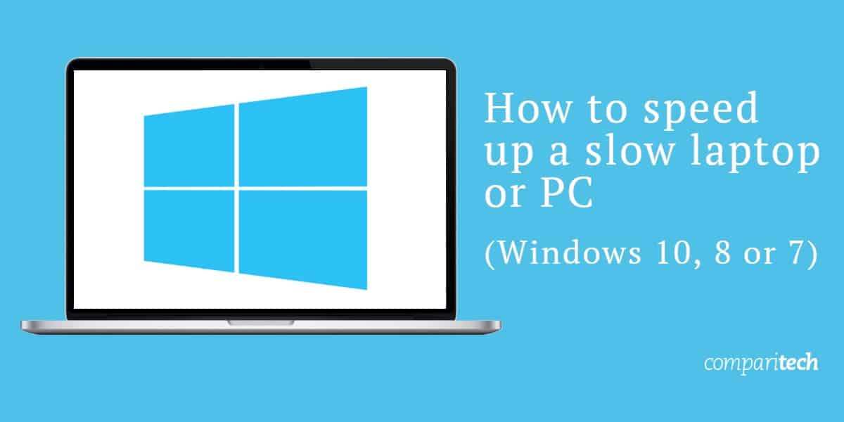 How-to-speed-up-a-slow-laptop-or-PC-windows